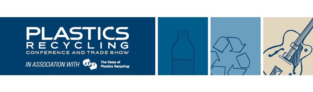 PLASTICS RECYCLING CONFERENCE AND TRADE SHOW - Nashville (Tennessee)